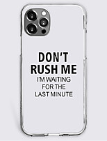 cheap -don't rush me slogan fashion case for apple iphone 12 iphone 11 iphone 12 pro max unique design protective case shockproof back cover tpu