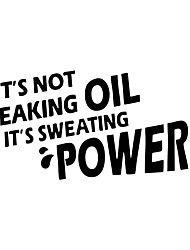cheap -It's Not Leaking Oil  It's Sweating Power Car Styling Funny Stickers