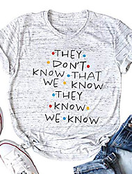 cheap -friends shirt they don't know that we know they know we know t-shirt women cute letter print top tee shirt (s) gray