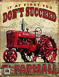 """cheap -if at first you don't succeed, but a farmall tin sign, 12.5"""" w x 16"""" h…"""