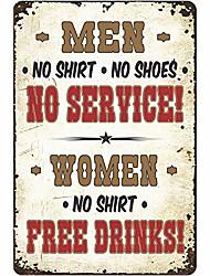 cheap -atx custom signs - rustic bar sign, men: no shirt no shoes no service! women: no shirt free drinks! sign - size 8 x 12