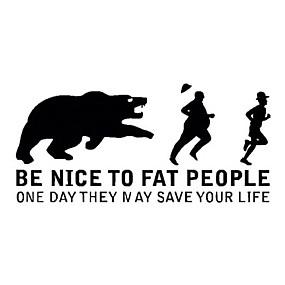 billige Tilbehør til eksteriør-morsomt være hyggelig mot fete mennesker en dag kan de redde ditt liv bokstaver bil klistremerker