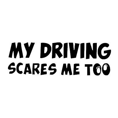 מילים קריקטורה מדבקה נהיגה שלי מפחיד אותי יותר מדי אזהרה מכונית רפלקטיבית סטיילינג הדבקה