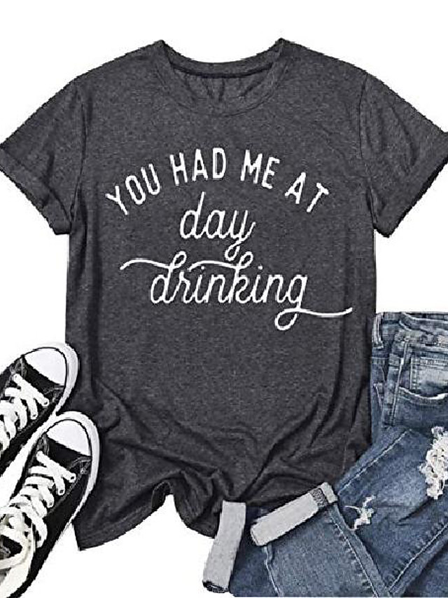 you had me at day drinking t-shirts for women drinking alcohol shirt letter print funny drink tops tees (grey, s)